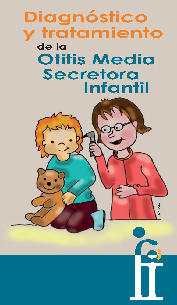 Portada del Folleto sobre Diagnóstico y tratamiento de la Otitis Media Secretora Infantil en el que se ve una ilustración de una otorrinolaringóloga examinando el oído de un niño.